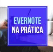 Cupom de Desconto Evernote na Prática
