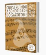 Cupom de Desconto A Sonoridade no Saxofone
